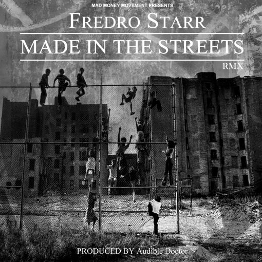 Made In The Streets RMX